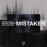 Martin Garrix & Matisse - Mistaken