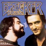 The Brecker Brothers Discography