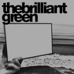 The Brilliant Green Discography