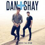 Dan + Shay - Nothin Like You
