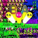 Dillon Francis feat. Young Ash - BaBaBa