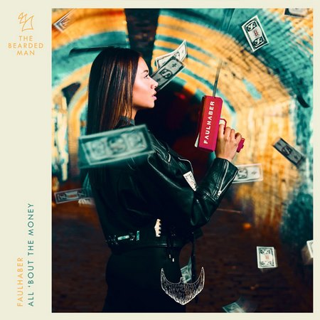 FAULHABER - All Bout the Money