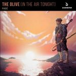 Pad - The Olive In The Air Tonight