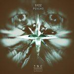 Syzz - Psycho (Original Mix)