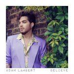 Adam Lambert - Believe