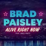 Brad Paisley - Alive Right Now