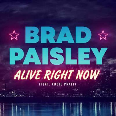 Brad Paisley - Alive Right Now