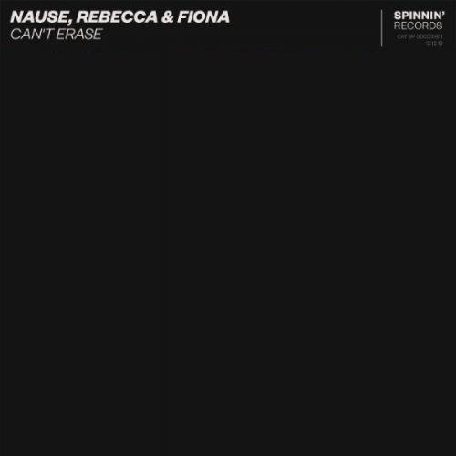 Nause, Rebecca & Fiona - Can't Erase