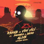 R3HAB & Vini Vici - Alive (Cityzen Remix)