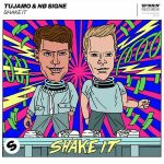 Tujamo & NØ SIGNE - Shake It