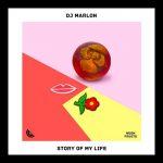 DJ Marlon - Story of My Life