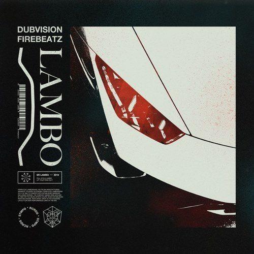 DubVision & Firebeatz - Lambo