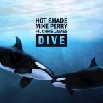 Hot Shade & Mike Perry - Dive