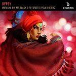 Mariana BO, Mr.Black & Futuristic Polar Bears - Gypsy