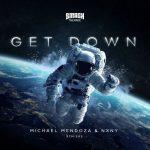 Michael Mendoza & NXNY - Get Down