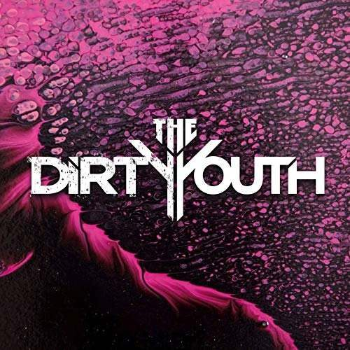 The Dirty Youth Discography