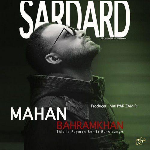 ماهان بهرام خان - سردرد (ریمیکس)