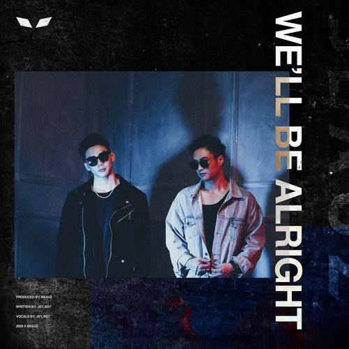 BEAUZ - We'll Be Alright