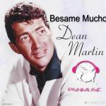 Dean Martin - Besame Mucho