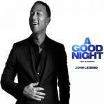 John Legend & BloodPop - A Good Night