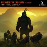 Timmy Trumpet & 22Bullets - Everybody In the Party (feat. Ghost)