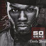 50Cent - Candy Shop