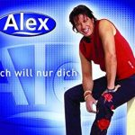 Alex Jolig - Ich Will Nur Dich