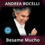 Andrea Bochelli - Besame Mucho