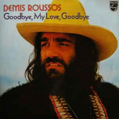 Demis Roussos - Goodbye My Love Goodbye