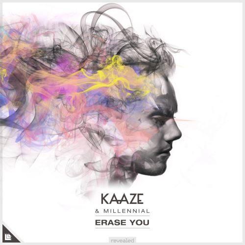 Kaaze & MILLENNIAL - Erase You