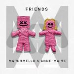 Marshmello & Anne Marie - Friends