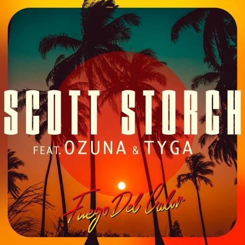 Scott Storch - Fuego Del Calor