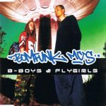 Bomfunk MCs - B-Boys & Flygirls
