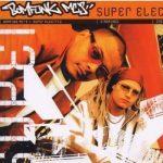 Bomfunk MCs - Super Electric