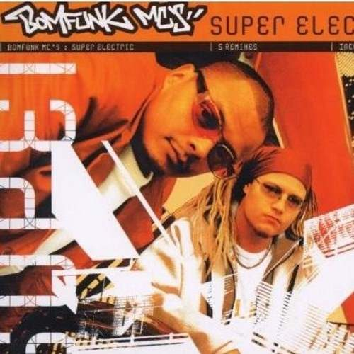 Bomfunk MCs - Super Electric