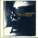 Bryan Adams - Im ready