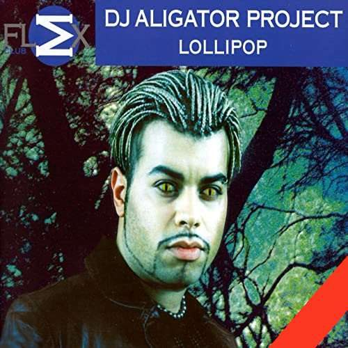 DJ Aligator - Lollipop