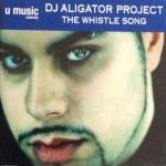 DJ Aligator - The Whistle Song