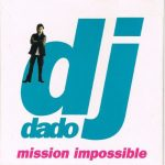 Dj Dado - Mission Impossible Theme