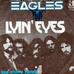 Eagles - Lyin Eyes