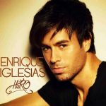 Enrique Iglesias - Hero