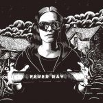 Fever Ray Discography