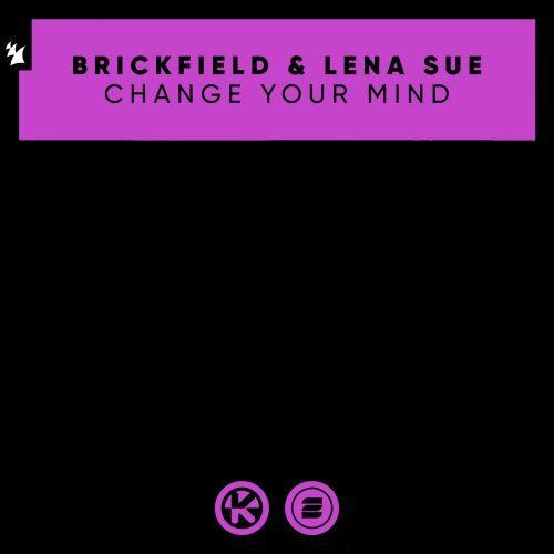 Brickfield - Change Your Mind