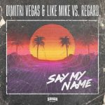Dimitri Vegas & Like Mike & Regard