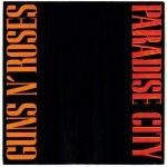 Guns N Roses - Paradise City