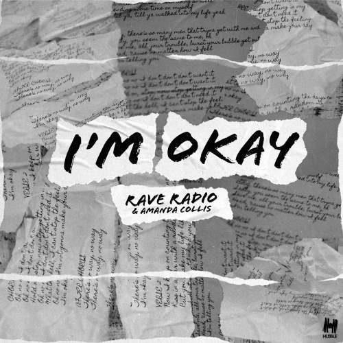 Rave Radio & Amanda Collis - I'm Okay