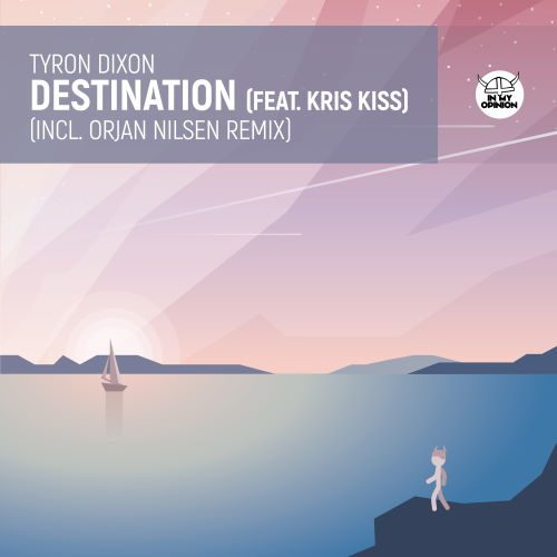 Tyron Dixon - Destination