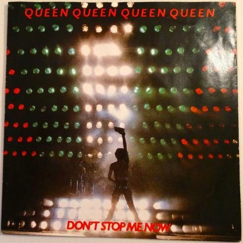 Queen - Dont Stop Me Now