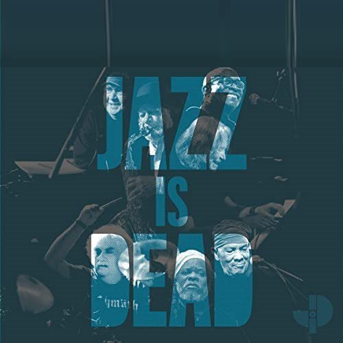 Jazz Is Dead Discography