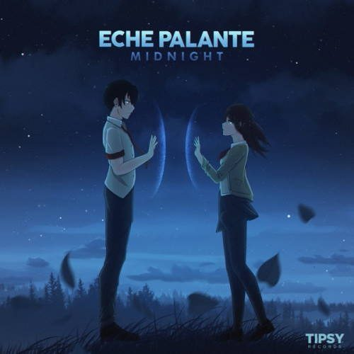 Eche Palante - Midnight